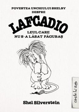 LAFCADIO-LEUL CARE NU S-A LASAT PAGUBAS SILVERSTEIN