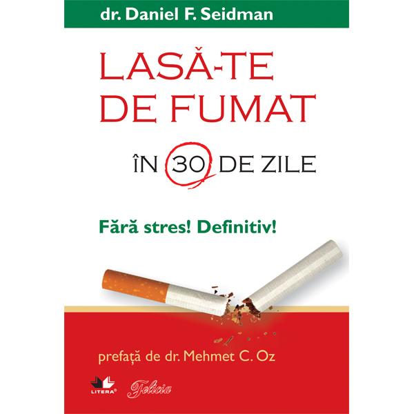 LASA-TE DE FUMAT IN 30 DE ZILE