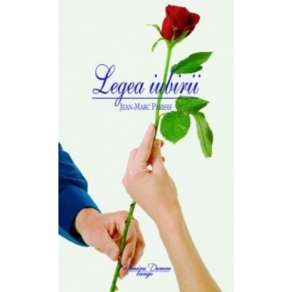 LEGEA IUBIRII-JEAN-MARC PARISIS