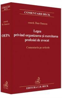 LEGEA PRIVIND ORGANIZAREA SI EXERCITAREA PROFESIEI DE AVOCAT -OANCEA