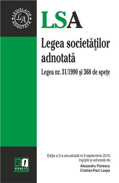 LEGEA SOCIETATILOR ADNOTATA - EDITIA A 2-A (2015-09-09)