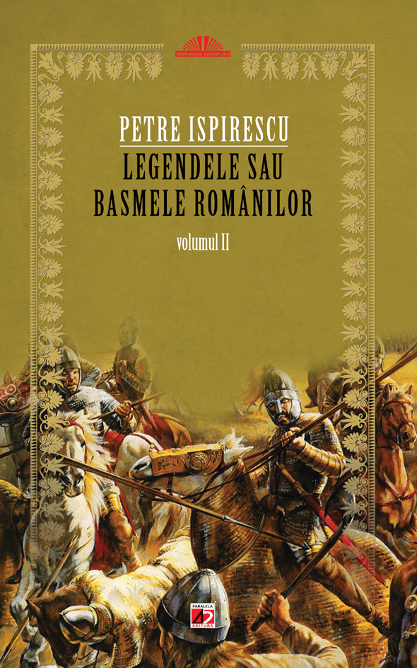 LEGENDELE SAU BASMELE ROMANILOR VOL.1, ED. 2