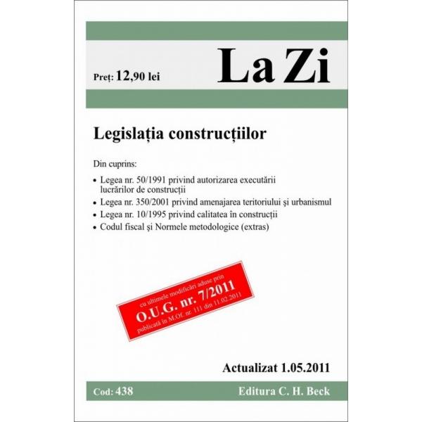 LEGISLATIA CONSTRUCTIILOR ( COD 438) ACTUALIZAT LA 01.05.2011