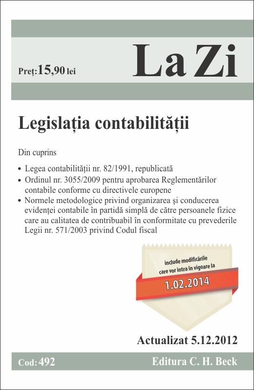 LEGISLATIA CONTABILITATI LA ZI COD 492 ACTUALIZARE 05.12.2012