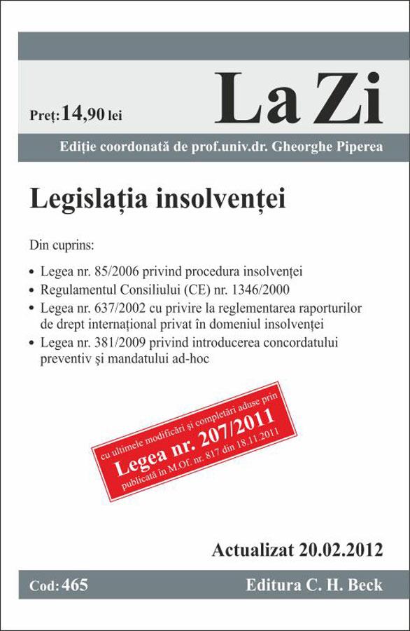 Legislatia insolventei cod 465 (actualizat 20.02.2012) - Gheorghe Piperea