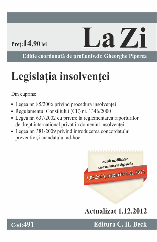 Legislatia insolventei La ZI cod 491 (actualizare 01.12.2012) - Piperea Gheorghe