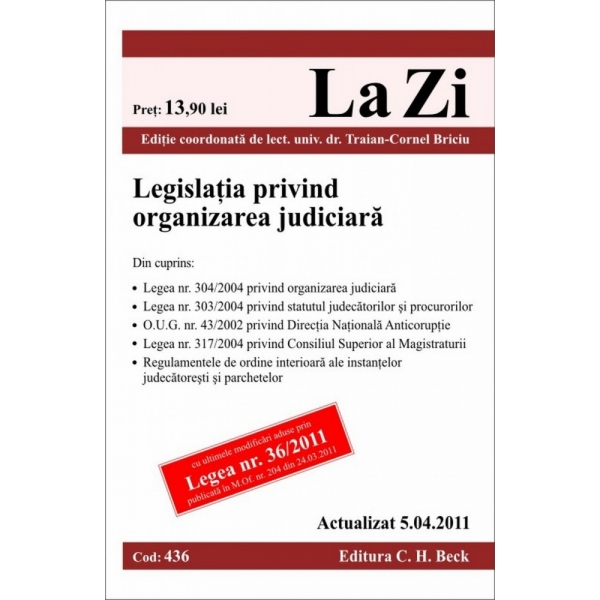 LEGISLATIA PRIVIND ORGA NIZAREA JUDICIARA ( COD