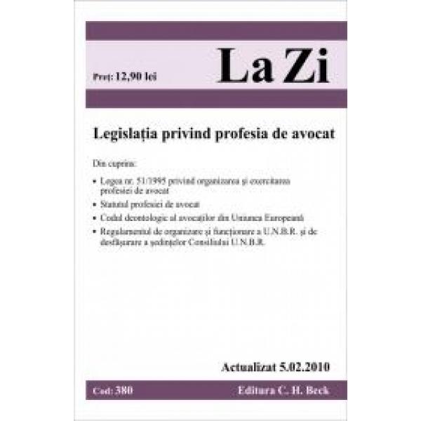 LEGISLATIA PRIVIND PROFESIA DE AVOCAT COD 450 ACTUALIZATA LA 20.09.2011