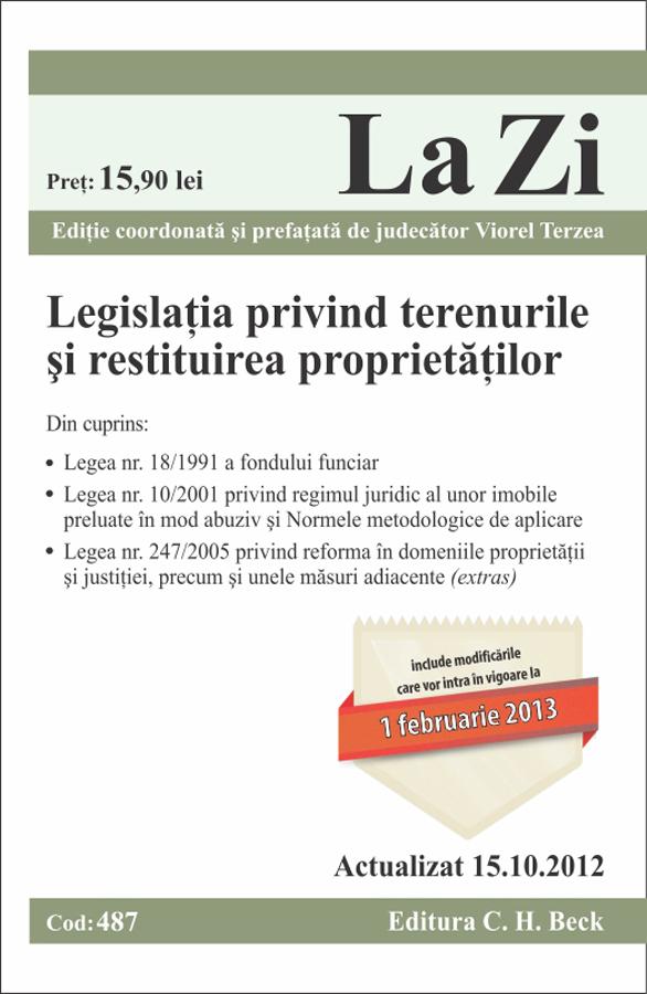 Legislatia privind terenurile si restituirea proprietatilor la Zi cod 487 (actualizare 15.10.2012)