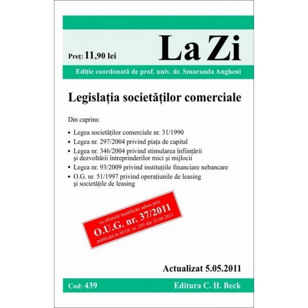 LEGISLATIA SOCIETATILOR COMERCIALE ( COD 439) ACTUALIZAT LA 05.05.2011