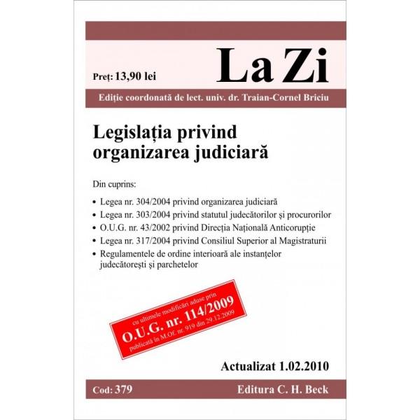 LEGISLATIE PRIVIND ORGA ORGANIZAREA JUDICIARA (