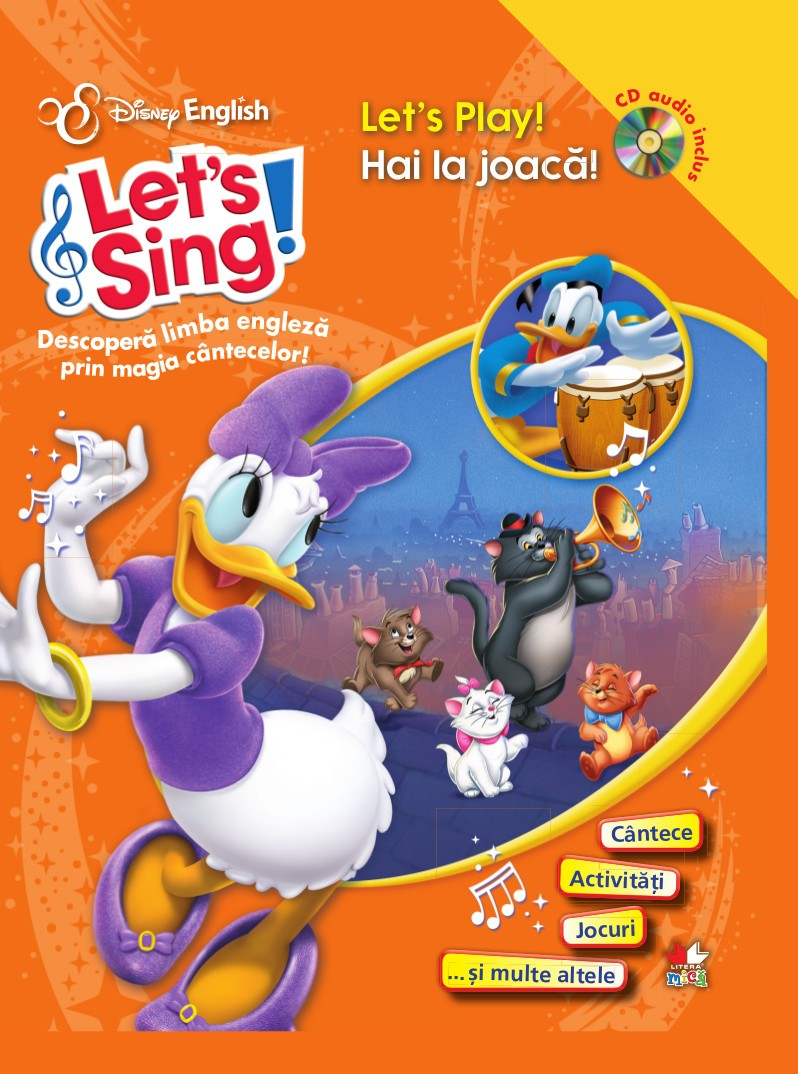LET S SING! HAI LA JOACA!-LET S PLAY! CARTE+CD