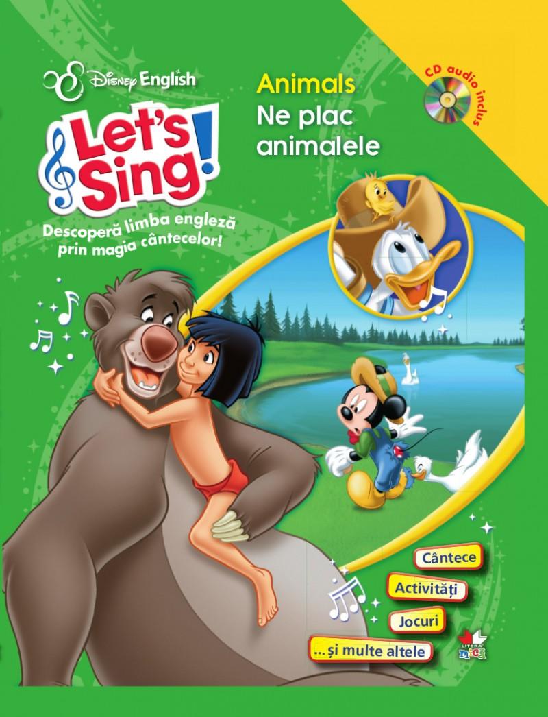 LET S SING! NE PLAC ANIMALELE-ANIMALS CARTE+CD