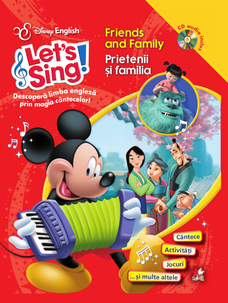 LET S SING! PRIETENII SI FAMILIA-FRIENDS AND FAMILY CARTE + CD