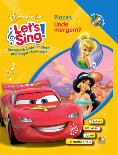 LET S SING! UNDE MERGEM?-PLACES CARTE+CD