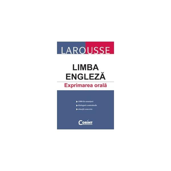 LIMBA ENGLEZA EXPRIMAREA ORALA LAROUSSE