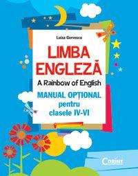 LIMBA ENGLEZA. MANUAL OPTIONAL CLASELE IV-VI