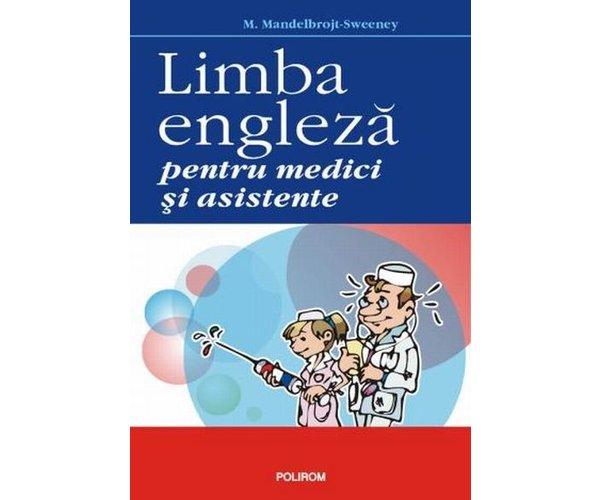 LIMBA ENGLEZA PENTRU MEDICI SI ASISTENTE