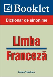 Limba Franceza ,  Dictionar De Sinonime, Carmen Voiculescu