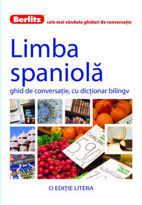 GHID DE CONVERSATIE LIMBA SPANIOLA BERLITZ