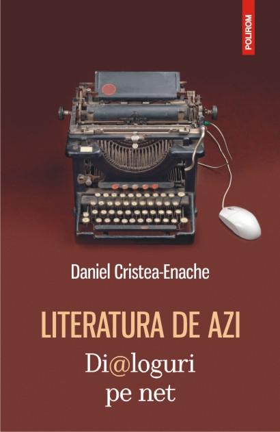 LITERATURA DE AZI: DIALOGURI PE NET