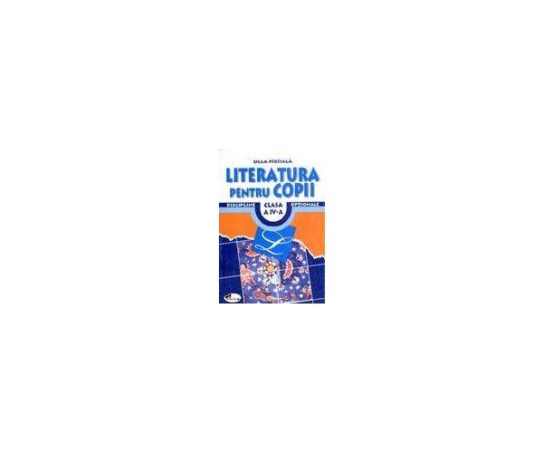 LITERATURA PENTRU COPII CL.4