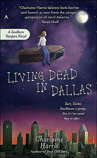 Living dead in Dallas: a true blood novel - Charlaine Harris