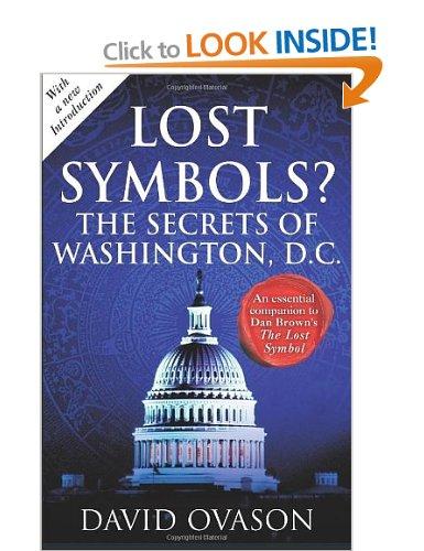 Lost Symbols? The Secrets Of Washington Dc