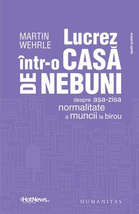 LUCREZ INTR-O CASA DE NEBUNI