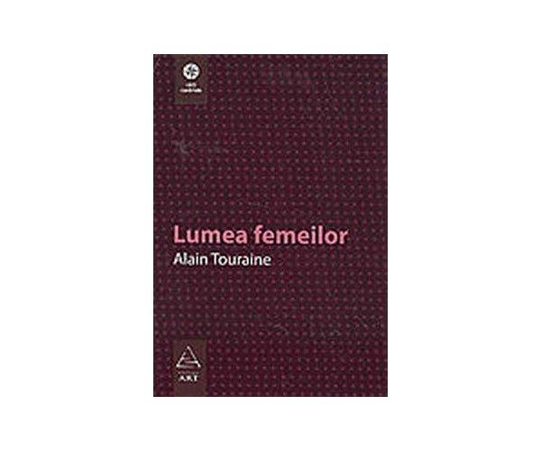 LUMEA FEMEILOR