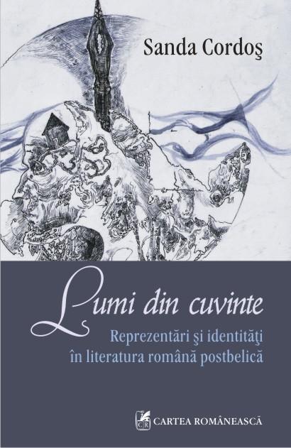 LUMI DIN CUVINTE: REPREZENTARI AI IDENTITATI IN LITERATURA ROMANA POSTBELICA