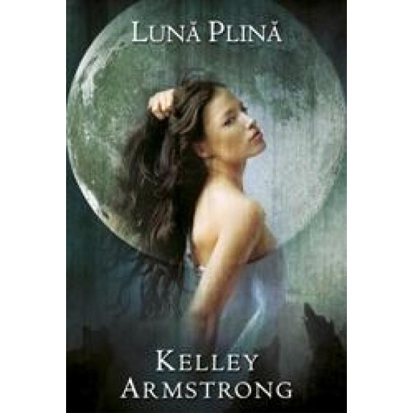 Luna plina, Kelley Armstrong
