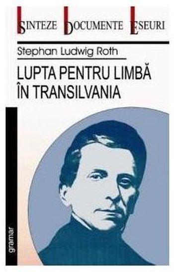Lupta pentru limba in Transilvania (reeditare)