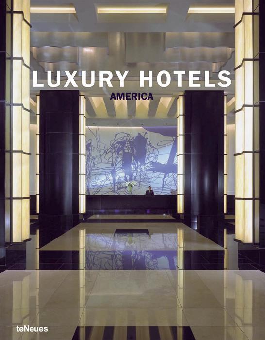 Luxury hotels: America