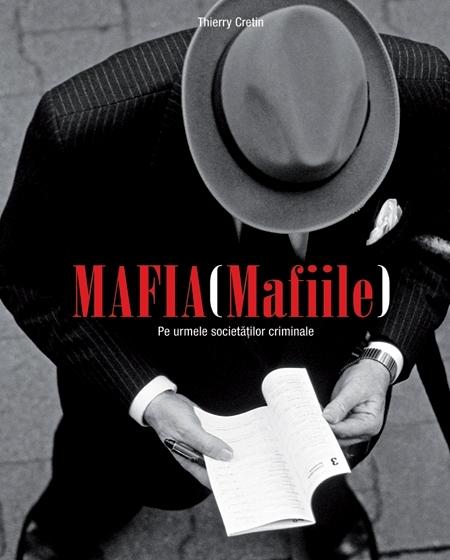 MAFIA (MAFIILE) - PE URMELE...