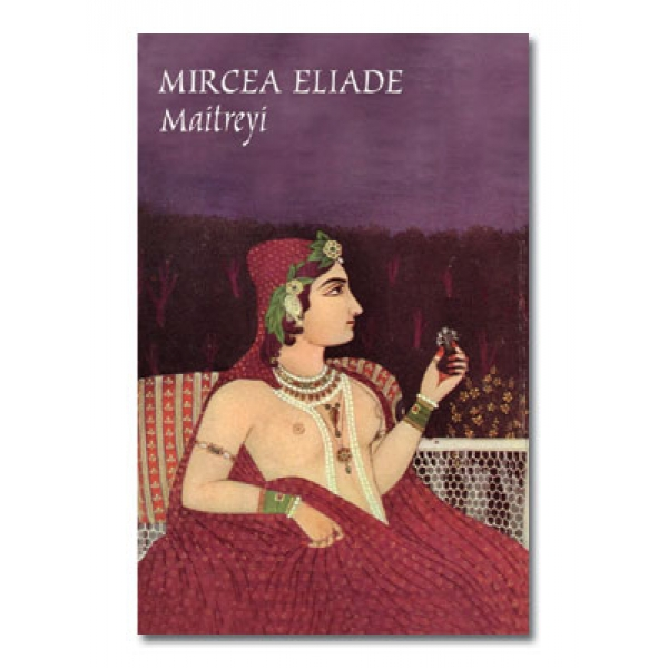 Maitreyi Reeditare, Mircea Eliade