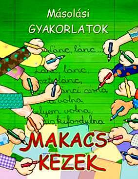 Makacs Kezek - Masolasi Gyakorlatok, Borbély Borbála