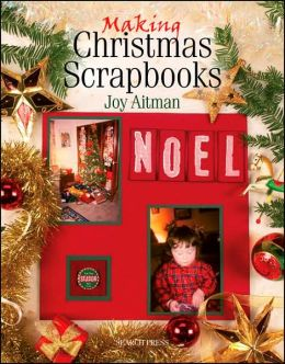 Making Christmas Scrapbooks