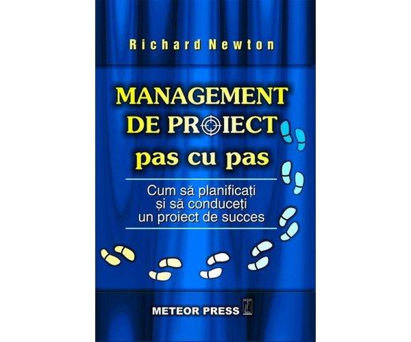 Management de proiect, Pas cu pas, Richard Newton