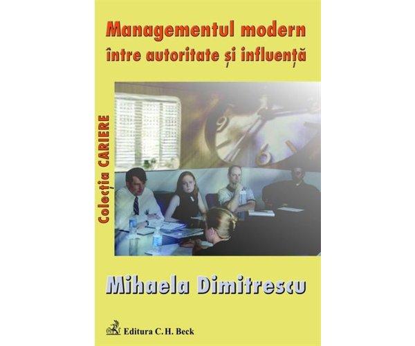 MANAGEMENTUL MODERN INT RE AUTORITATE SI INFLUE