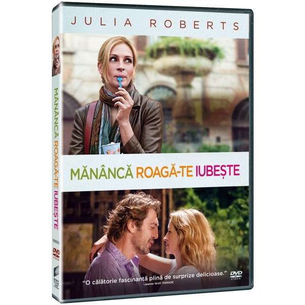 MANANCA, ROAGA-TE,  IUB EAT PRAY LOVE