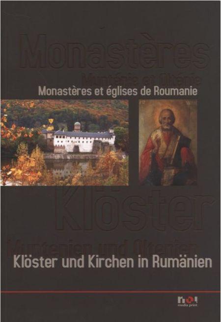 Manastiri Romania: Oltenia si Muntenia (franceza/gemana)