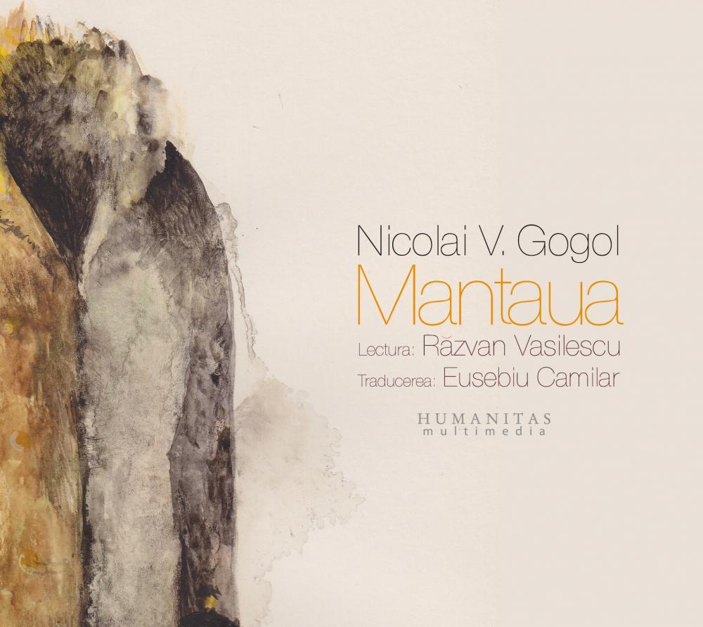 Mantaua, audiobook (reeditare) - Nikolai Gogol