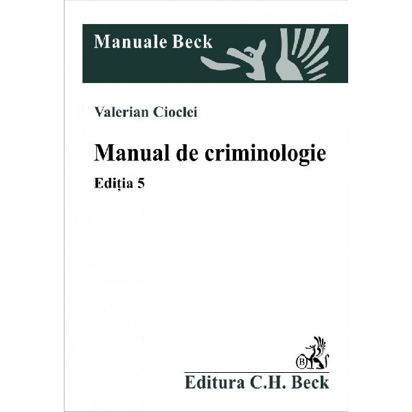 MANUAL DE CRIMINOLOGIE . EDITIA 5