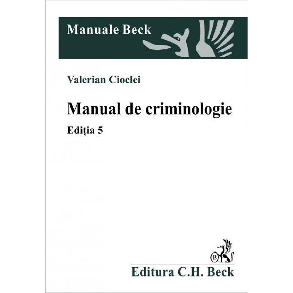 MANUAL DE CRIMINOLOGIE . EDITIA 5