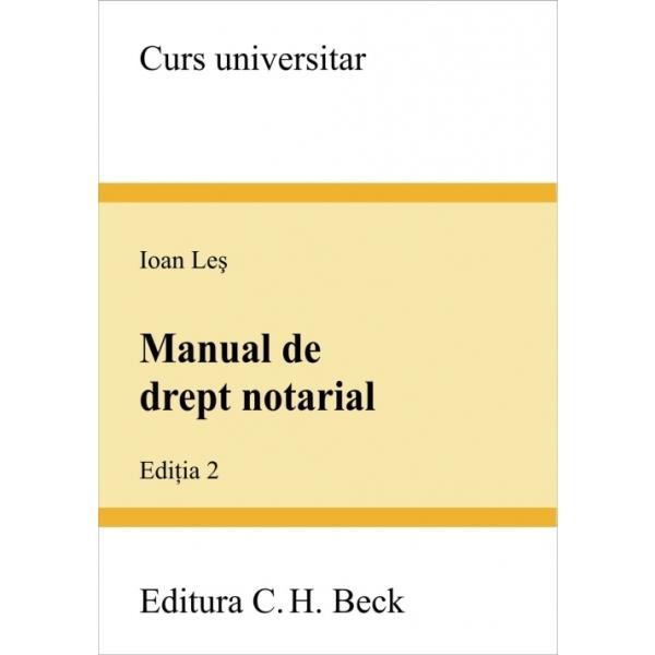 MANUAL DE DREPT NOTARIA L ED. II