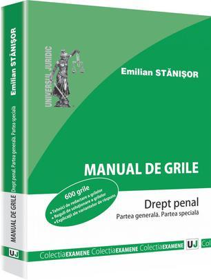 MANUAL DE GRILE. DREPT PENAL