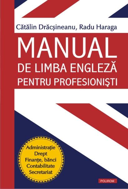 MANUAL DE LIMBA ENGLEZA PENTRU PROFESIONISTI