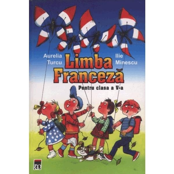 Manual de Limba Franceza, Clasa a V a, Aurelia Turcu, Ilie Minescu