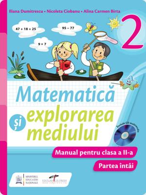 MANUAL MATEMATICA SI EXPLORAREA MEDIULUI. CLS II
